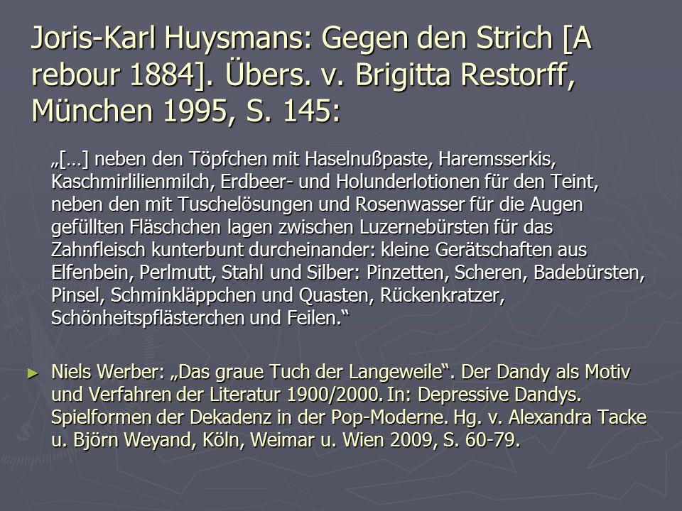 Joris-Karl Huysmans: Gegen den Strich [A rebour 1884]. Übers. v